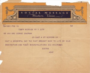 """1936 telegram to George Chapman reading """"WHAT A WONDERFUL DAY THE PAST BROUGHT BACK TO LIFE BY YOUR IMAGINATION AND FANCY CONGRATULATIONS AND GREETINGS"""""""