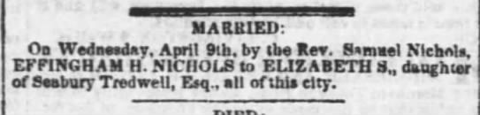 Wedding Announcement, Effingham Nichols and Elizabeth Tredwell, New York Post, Friday, April 11, 1845.